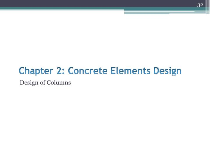 Chapter 2: Concrete Elements Design