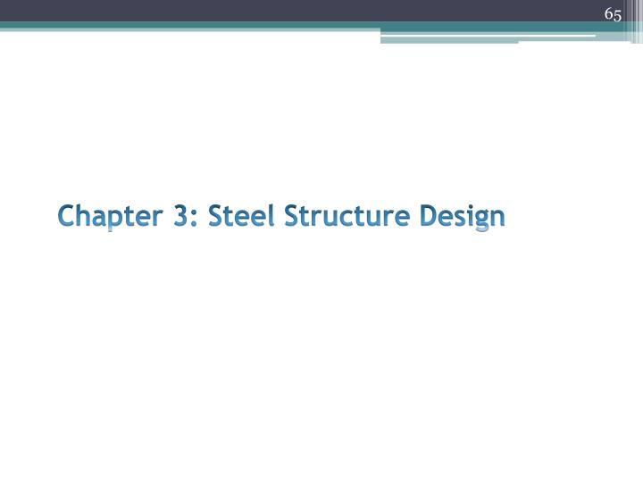 Chapter 3: Steel Structure Design