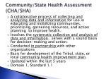 community state health assessment cha sha