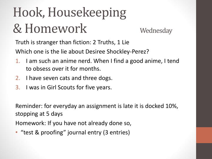 Hook housekeeping homework wednesday