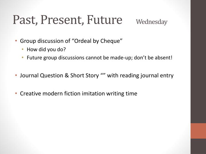 Past present future wednesday