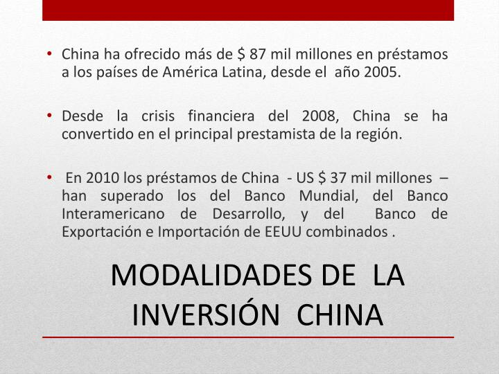 China ha ofrecido más de $ 87 mil millones en préstamos a los países de América Latina, desde el  año 2005.