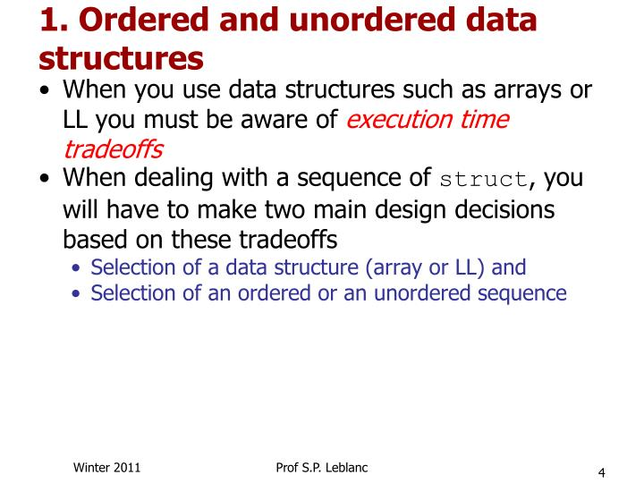 1. Ordered and unordered data structures