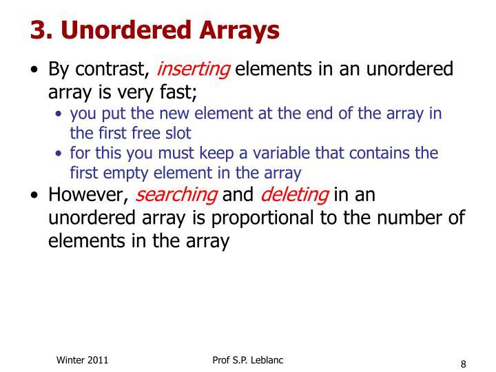 3. Unordered Arrays