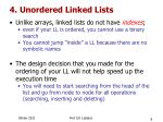 4 unordered linked lists