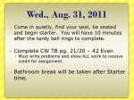 wed aug 31 2011