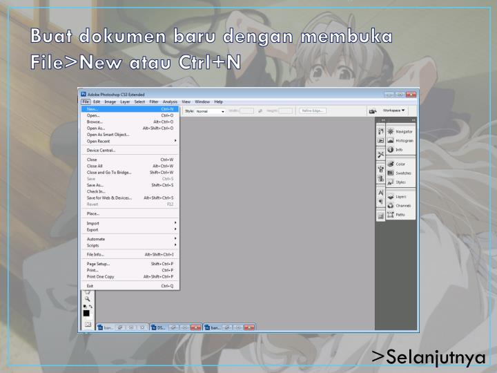 Buat dokumen baru dengan membuka File>New atau Ctrl+N
