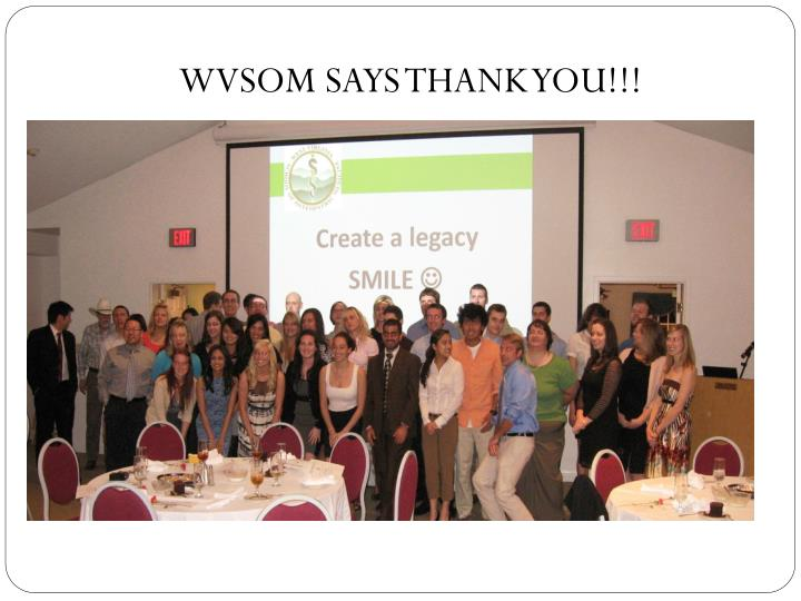 WVSOM SAYS THANK YOU!!!