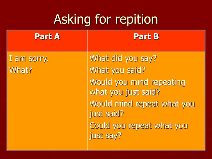 Asking for repition