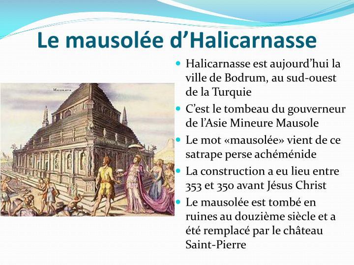 Le mausolée d'Halicarnasse