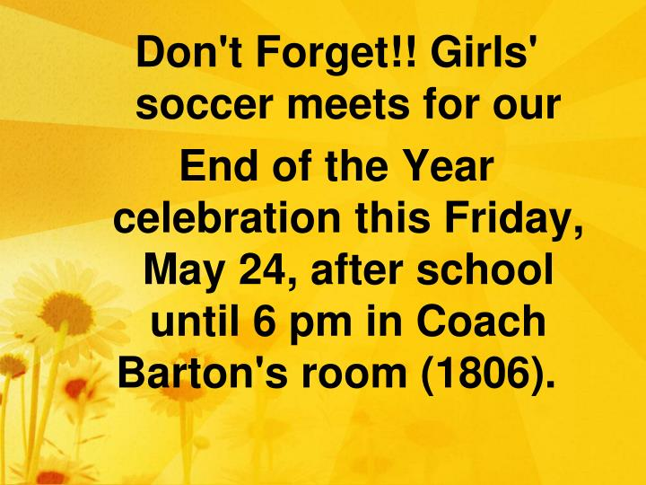 Don't Forget!! Girls' soccer meets