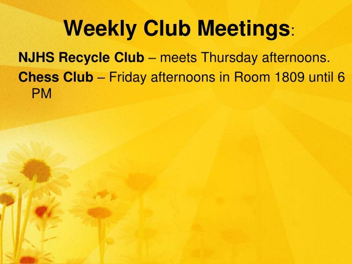 Weekly Club Meetings