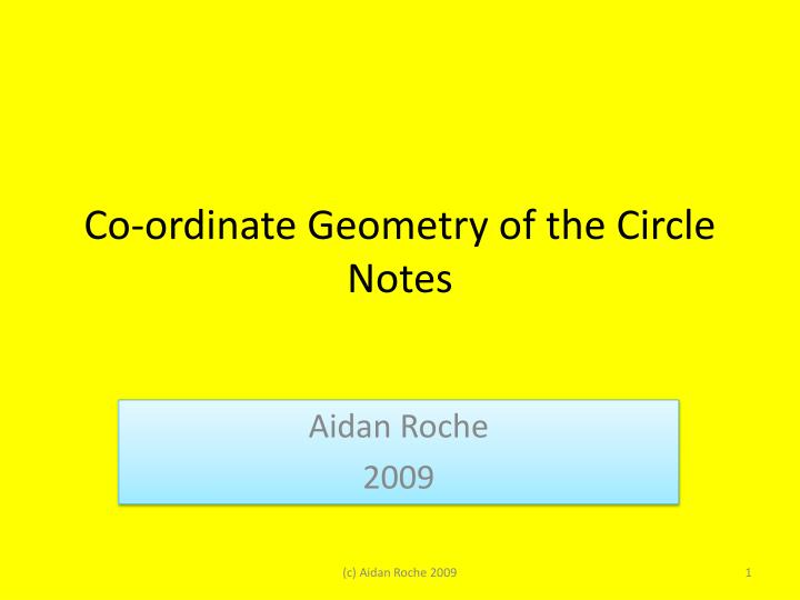 Co ordinate geometry of the circle notes