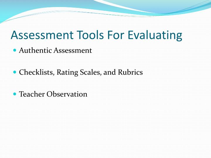 Assessment Tools For Evaluating
