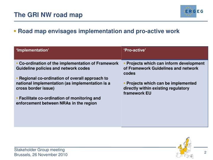 The GRI NW road map