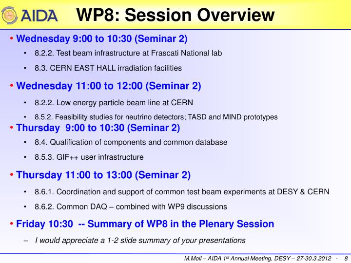 WP8: Session Overview