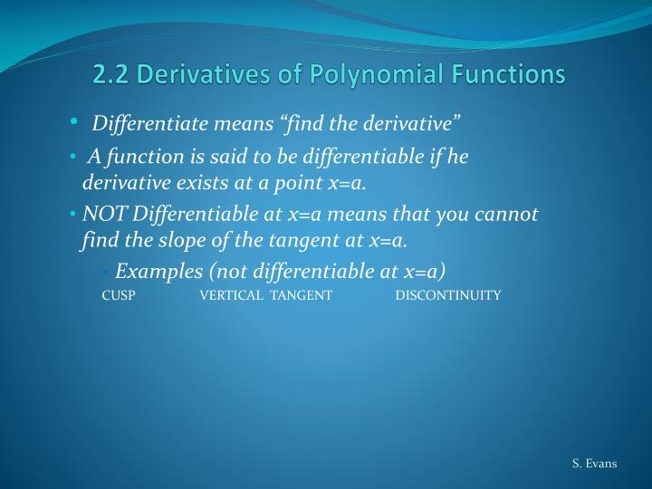 2.2 Derivatives of Polynomial Functions