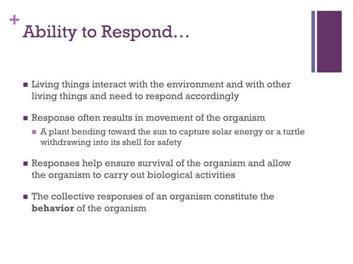 Ability to Respond…