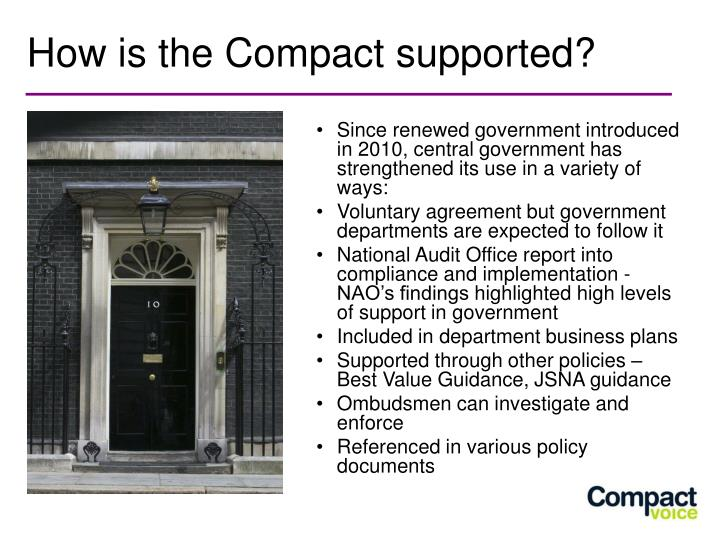 How is the Compact supported?