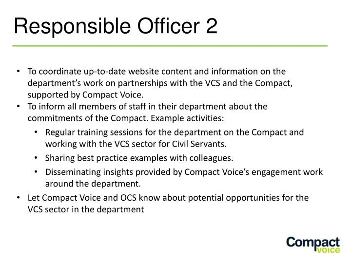 To coordinate up-to-date website content and information on the department's work on partnerships with the VCS and the Compact, supported by Compact Voice.