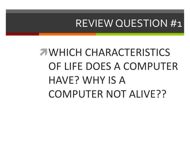 REVIEW QUESTION #1