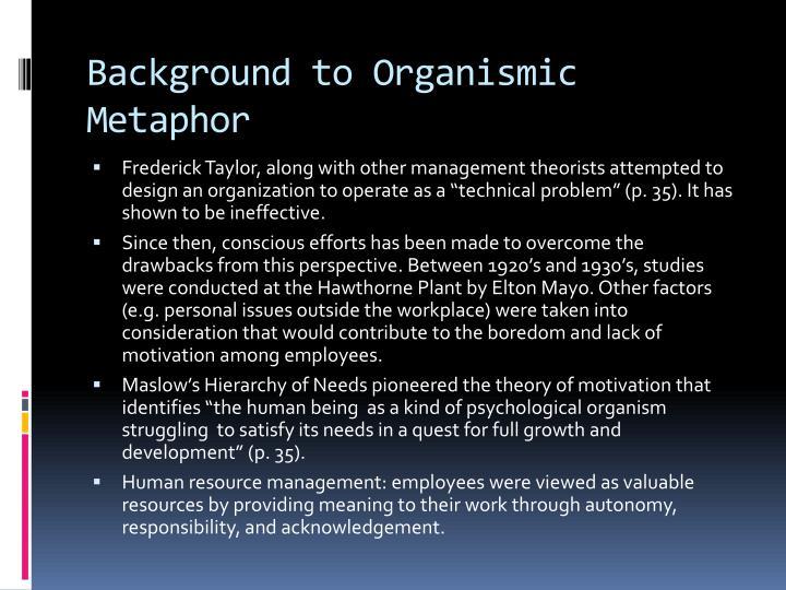 Background to Organismic Metaphor