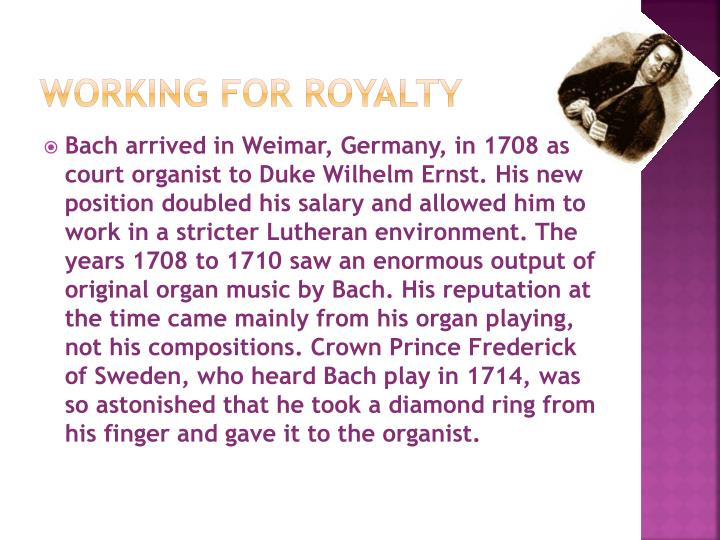 Working for royalty