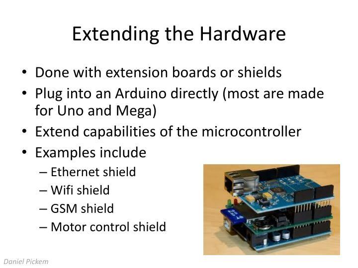 Extending the Hardware