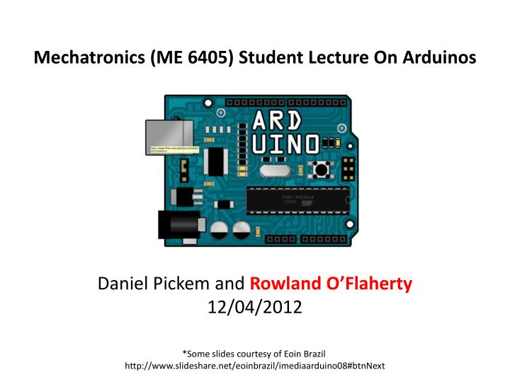 Mechatronics (ME 6405) Student Lecture On