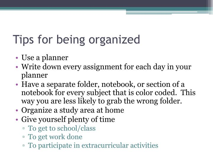 Tips for being organized