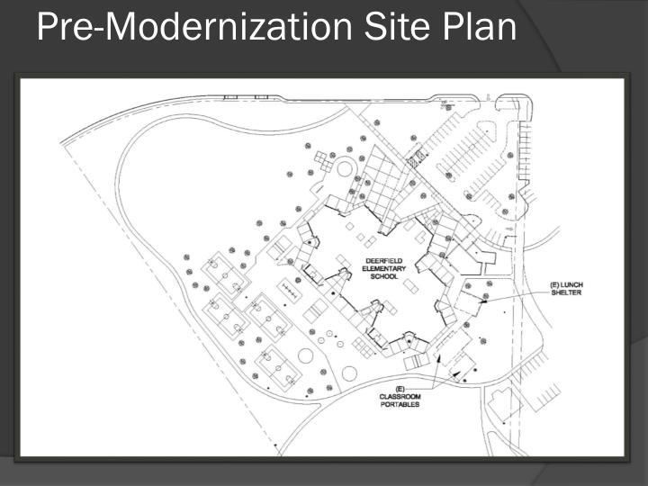 Pre-Modernization Site Plan