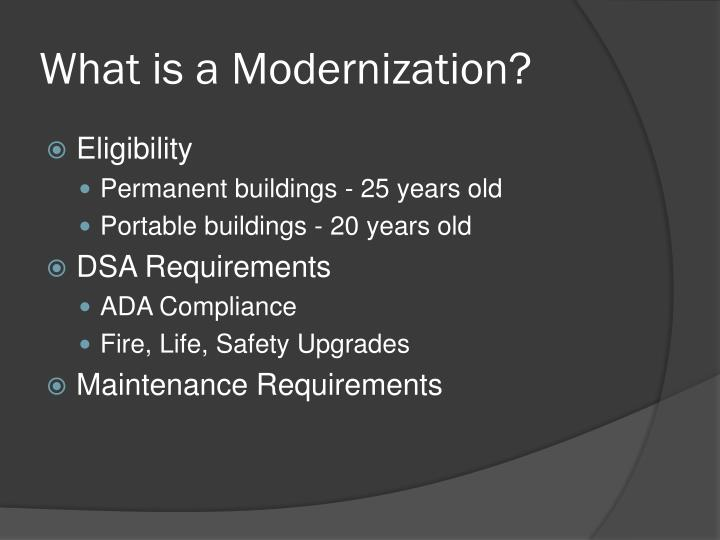 What is a Modernization?