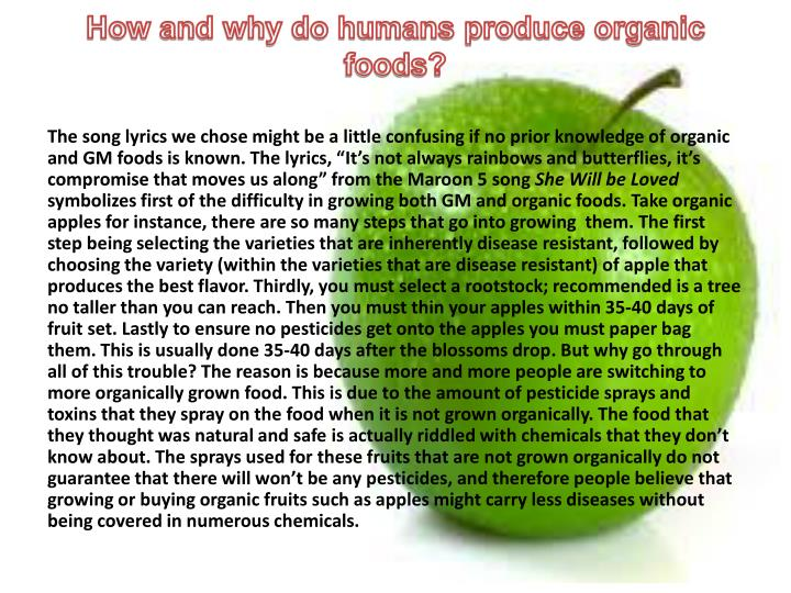 How and why do humans produce organic foods?