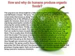 how and why do humans produce organic foods