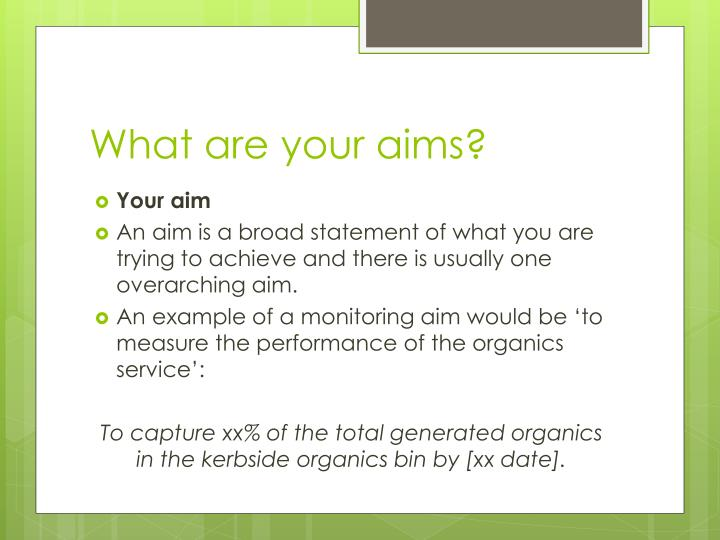 What are your aims?