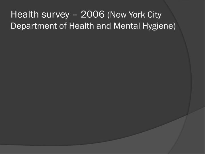 Health survey – 2006