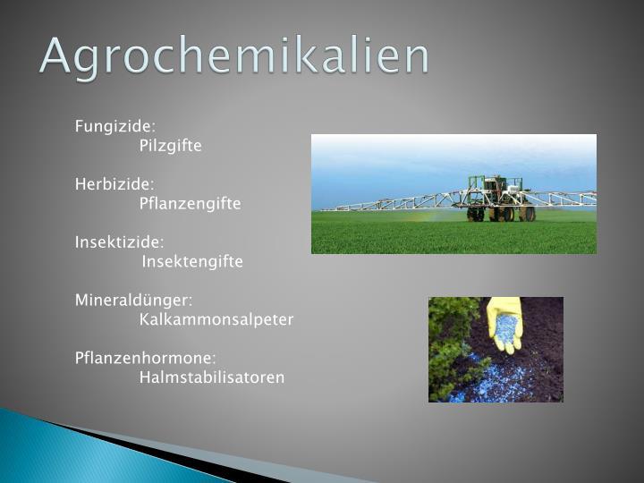 Agrochemikalien