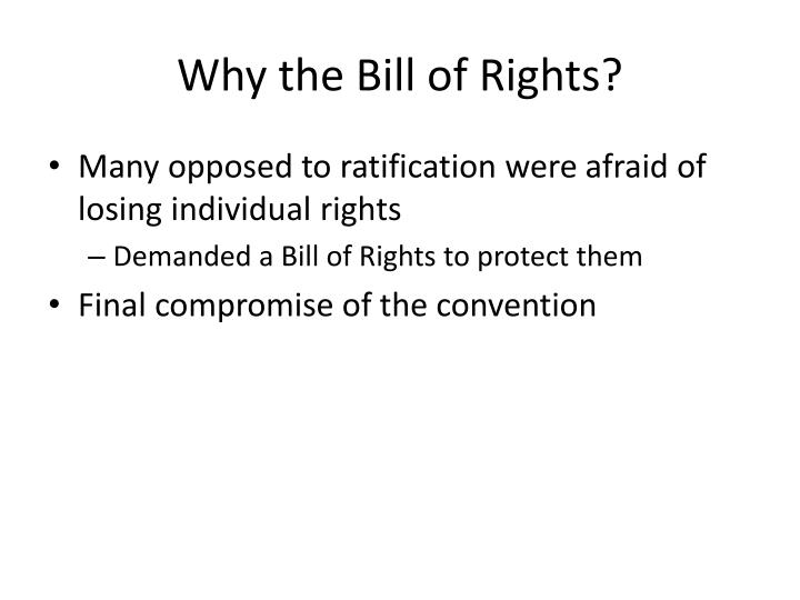 Why the Bill of Rights?