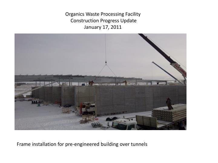 Organics Waste Processing Facility