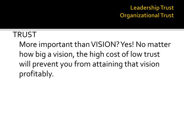 Leadership trust organizational trust