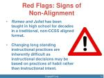red flags signs of non alignment