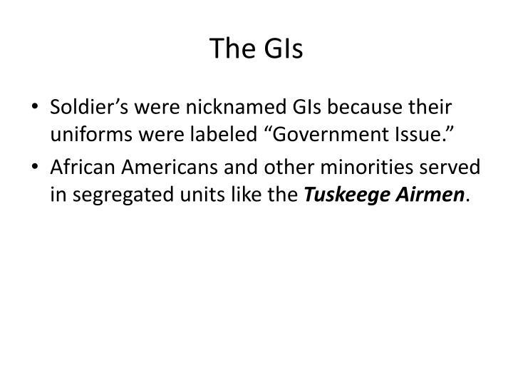 The GIs