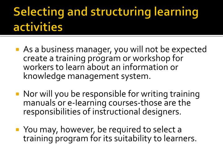 Selecting and structuring learning activities