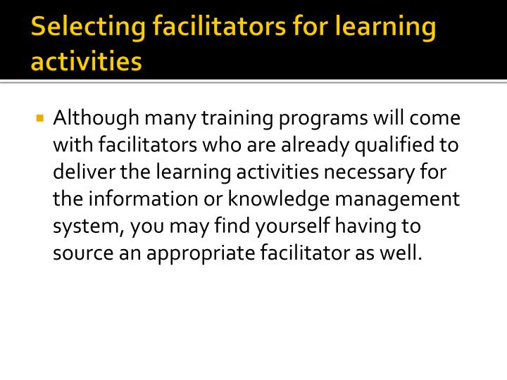Selecting facilitators for learning activities
