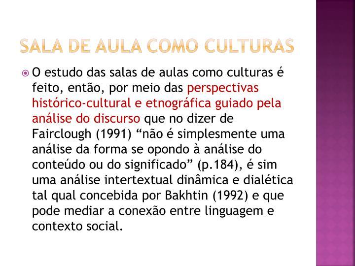 SALA DE AULA COMO CULTURAS