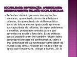 sociabilidade individua o aprendizagem desenvolvimento inclus o social e escolar4