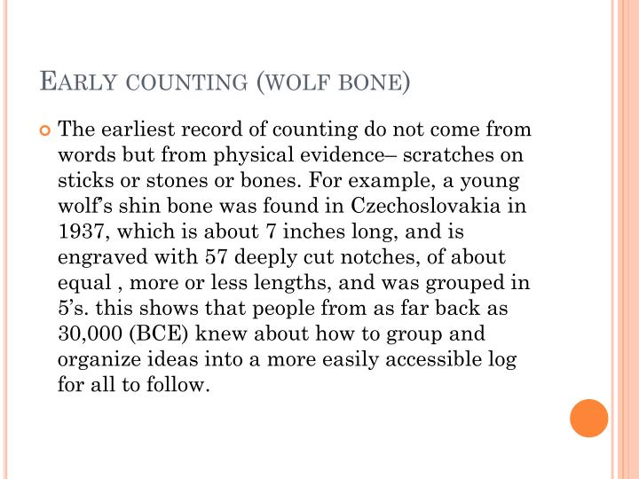 Early counting (wolf bone)