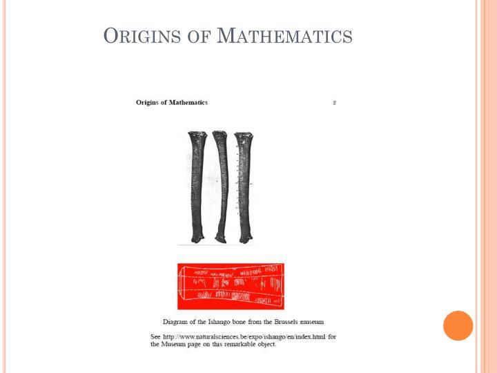 Origins of Mathematics