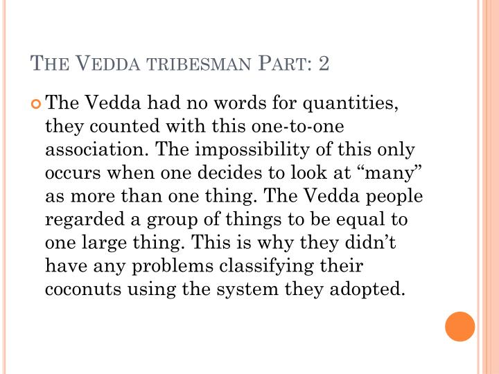The Vedda tribesman Part: 2