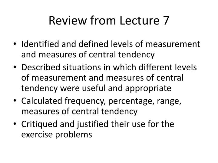 Review from lecture 7